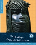The Heritage of World Civilizations, Volume C: Since 1700