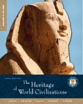 The Heritage of World Civilizations, Volume a
