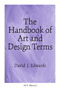 The Handbook of Art and Design Terms