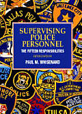 Supervising Police Personnel: The Fifteen Responsibilites