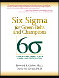 Six SIGMA for Green Belts & Champions Foundations Dmaic Tools Cases & Certification