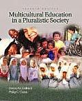 Multicultural Education In A Pluralistic