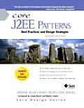 Core J2EE Patterns Best Practices & Design Strategies
