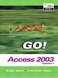 Go With Microsoft Office Access 2003 Volume 1