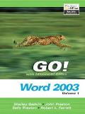 Go With Microsoft Office Word 2003 Volume 1