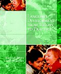 Language Development from Theory to Practice With CDROM