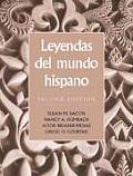 Leyendas Del Mundo Hispano 2nd Edition