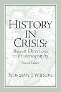 History in Crisis Recent Directions in Historiography