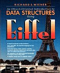 Object-Oriented Introduction to Data Structures Using Eiffel