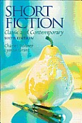 Short Fiction Classic & Contemporary 6th Edition