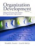 Organization Development Behavioral Science Interventions for Organization Improvement