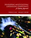Developing Multicultural Counseling Competency: A Systems Approach