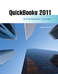 QuickBooks 2011: A Complete Course [With CDROM]
