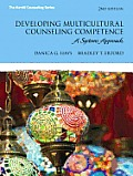 Developing Multicultural Counseling Competence A Systems Approach