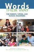 Words Their Way For Parents Tutors & School Volunteers