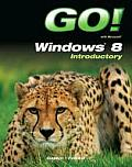 Go With Windows 8 Introductory Shelley Gaskin