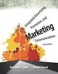 Integrated Advertising Promotion & Marketing Communications 6th Edition