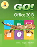 Go With Office 2013 Volume 1