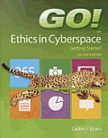 Go Ethics In Cyberspace Getting Started
