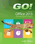 Go With Microsoft Office 2013 Discipline Specific