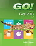 Go! with Microsoft Excel 2013: Brief