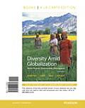 Diversity Amid Globalization World Regions Environment Development Books A La Carte Edition