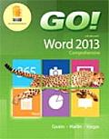 Go With Microsoft Word 2013 & Myitlab With Pearson Etext Access Card For Go With Office 2013 Package
