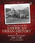 The Evolution of American Urban History