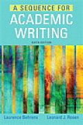 Sequence for Academic Writing, A, Plus Mylab Writing with Pearson Etext -- Access Card Package