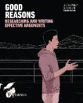 Good Reasons Researching & Writing Effective Arguments