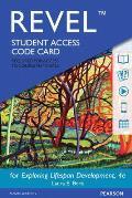 Revel for Exploring Lifespan Development -- Access Card