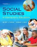 Social Studies In Elementary Education With Enhanced Pearson Etext Loose Leaf Version With Video Analysis Tool Access Card Package