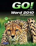 Go with Microsoft Word 2010 Introductory
