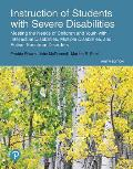 Instruction of Students with Severe Disabilities Plus Enhanced Pearson Etext -- Access Card Package [With Access Code]