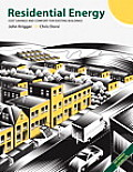 Residential Energy Cost Savings & Comfort for Existing Buildings 5th Edition