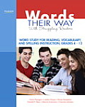 Words Their Way with Struggling Readers Word Study for Reading Vocabulary & Spelling Instruction Grades 4 12