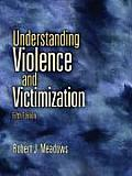 Understanding Violence & Victimization 5th edition