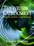 Writing Kaleidoscope Writing Reading & Grammar
