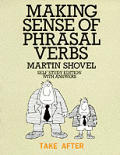 Making Sense of Phrasal Verbs