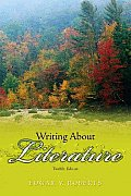 Writing About Literature 12th Edition
