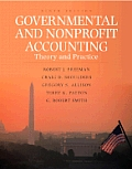 Governmental and Nonprofit Accounting : Theory and Practice (9TH 09 - Old Edition)