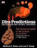 Dire Predictions Understanding Global Wa