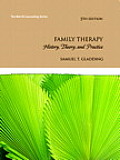 Family Therapy History Theory & Practice 5th edition