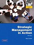 Strategic Management in Action. Mary Coulter