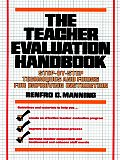 The Teacher Evaluation Handbook: Step-By-Step Techniques and Forms for Improving Instruction