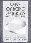 Ways Of Being Religious Readings For A