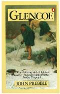 Glencoe Terrible Story Of The Highland Massacre
