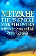 Thus Spoke Zarathustra: A Book for None and All