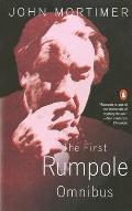 First Rumpole Omnibus Rumpole of the Bailey The Trials of Rumpole Rumpoles Return
