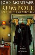 Rumpole & The Age Of Miracles